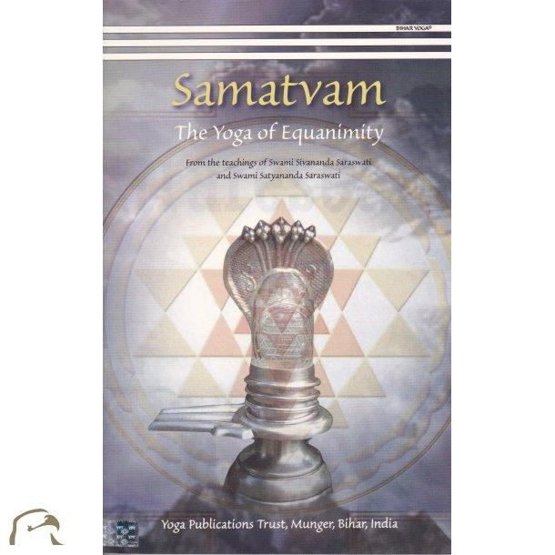 Samatvam - The Yoga of Equanimity