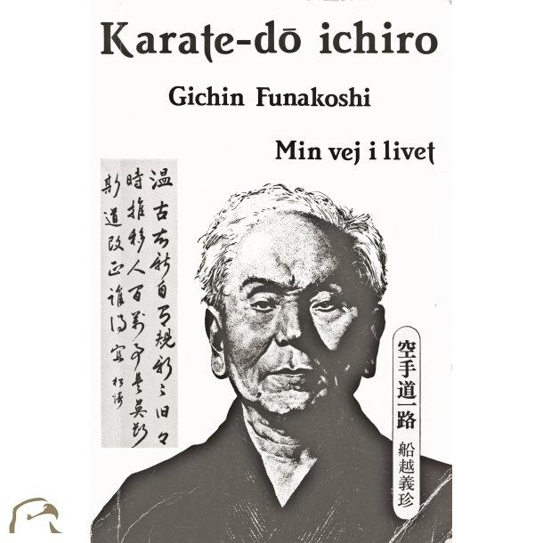 Karate-do ichiro - Min vej i livet
